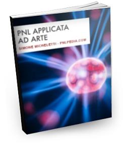 Sicuro di te stesso con la PNL Programmazione Neuro Linguistica