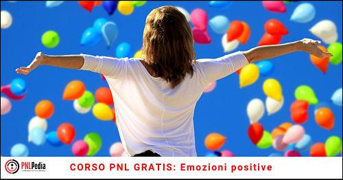 Corsi PNL Gratis emozioni positive